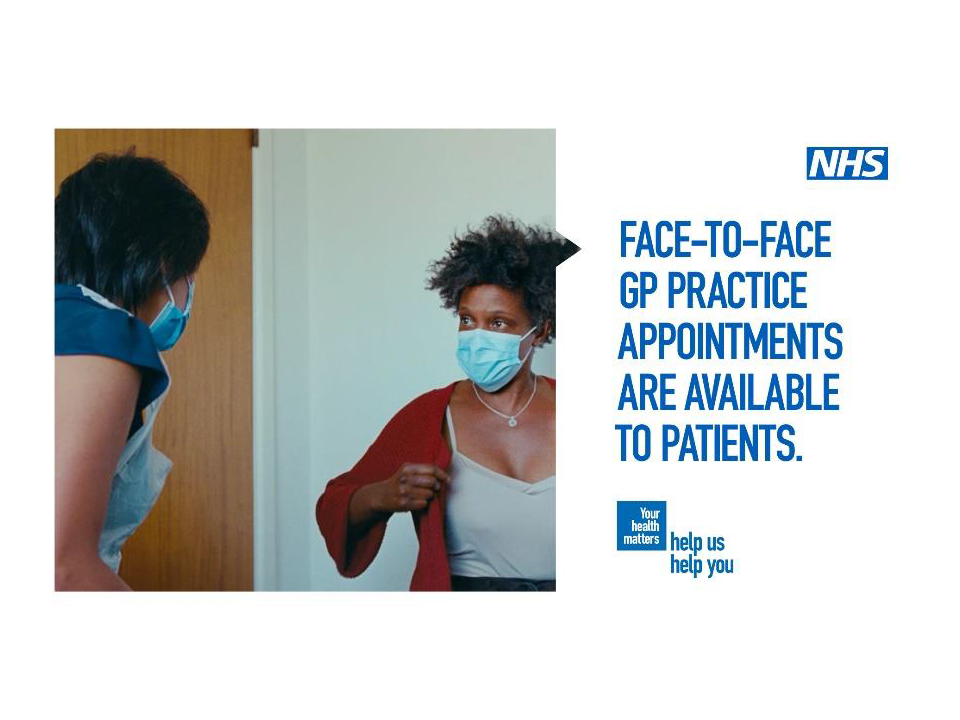 Face to face appointments are available